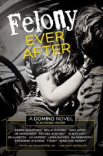 Felony Ever After 1