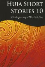 Huia Short Stories 3